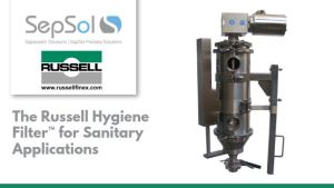 The Russell Hygiene Filter™ for Sanitary Applications