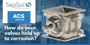 Read more about the article Stand up to corrosion with ACS' XTR Series valve