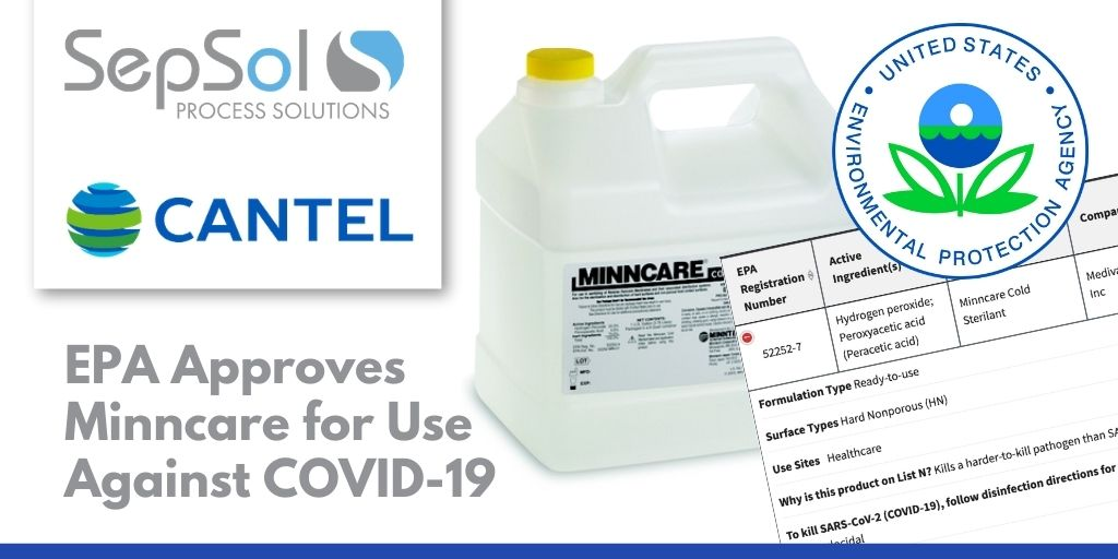 You are currently viewing EPA Approves Cantel's Minncare Disinfectant Use Against SARS-CoV-2 & COVID-19, Includes on List-N