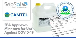 EPA Approves Cantel's Minncare Disinfectant Use Against SARS-CoV-2 & COVID-19, Includes on List-N