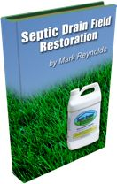 EBook titled Septic Drain Field Repair (Restoration) for repairing septic problems