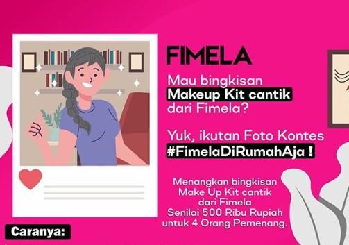 Kontes #FimelaDiRumahAja Berhadiah Make Up Kit Untuk 4 Pemenang