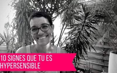 [VIDEO] 10 Signes que tu es hypersensible