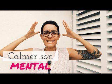 [VIDEO] Comment calmer son mental quand on est hypersensible ?