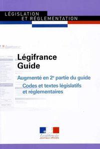 Légifrance Guide, augmenté en 2ème partie du guide Codes et textes législatifs et réglementaires, La Documentation Française, 2015, n° 1503 (16/09/2015)