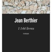 1144 livres par Jean Berthier, Robert Laffont, Les pass-murailles, 2018