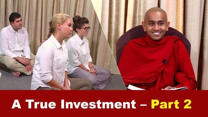 Watch: A True Investment – Part 2