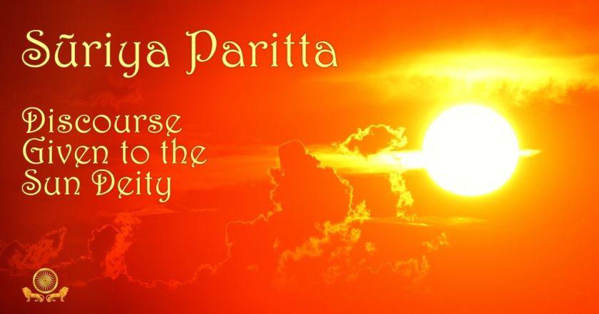 SN 2:10 Suriya Paritta, Discourse Given to the Sun Deity