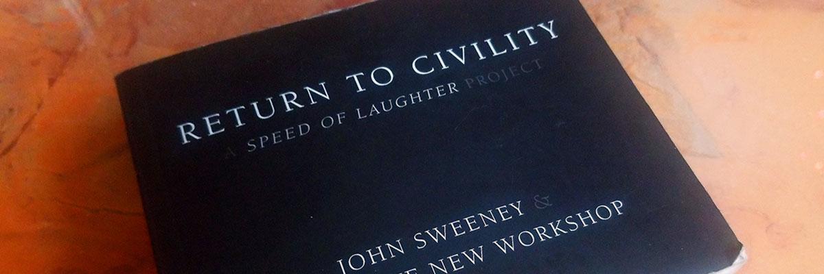 Sweeney Return to Civility