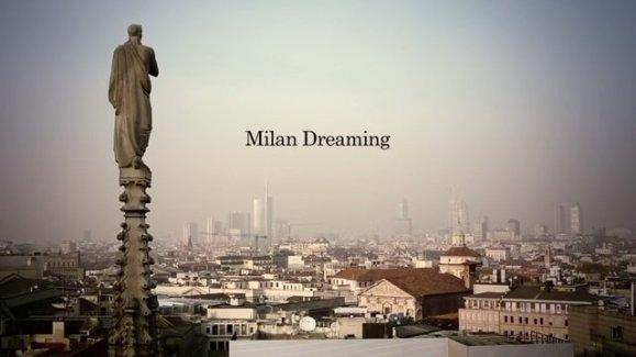 Milan-Dreaming
