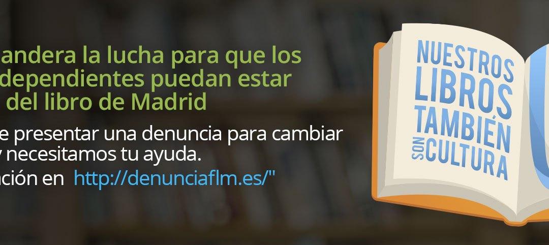 Un grupo de editoriales de Madrid denuncian a la Feria del Libro Madrid