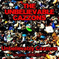 Unbelievable Cazzons
