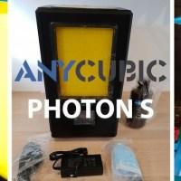 Anycubic Photon S, test de la nouvelle imprimante LCD resin