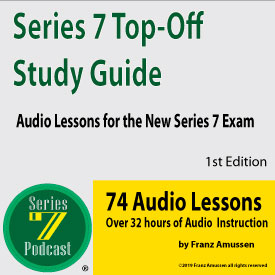 New Series 7 Top Off Exam Lessons
