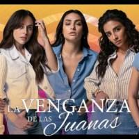 La venganza de las Juanas (Temporada 1) HD 720p (Mega)