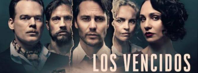 Los vencidos (Temporada 1) HD 720p Castellano (Mega)