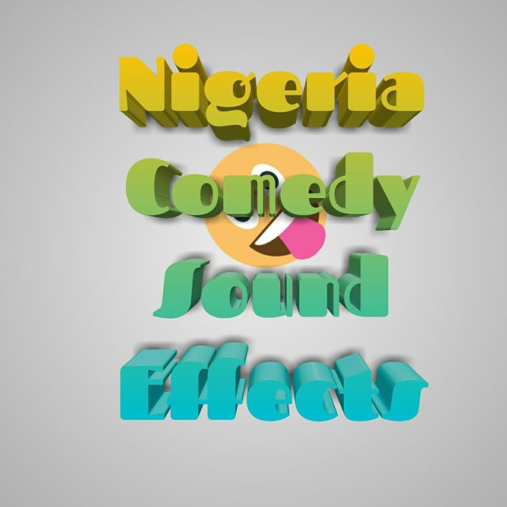 Nigeria Comedy Sound Effects [Mp3/Zip] » Seriezloaded