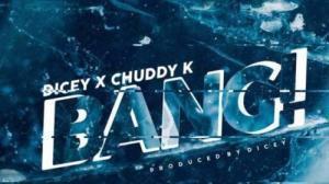Dicey Bang Mp3 Download Audio