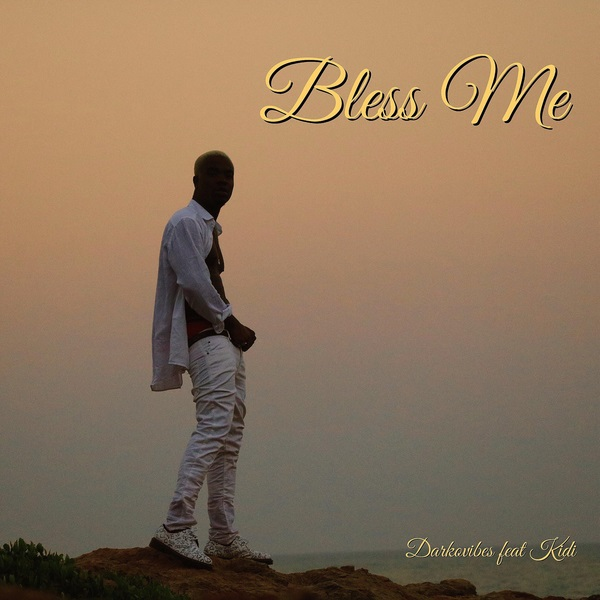 Darkovibes Bless Me Mp3 Download Audio