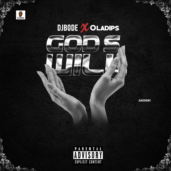 DJ Bode God's Will Mp3 Download Audio