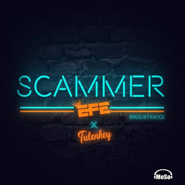 Efe Scammer Mp3 Download Audio