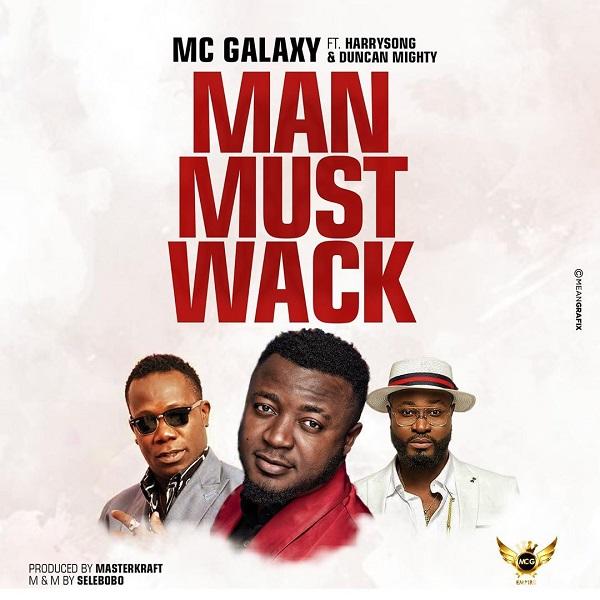MC Galaxy Man Must Wack