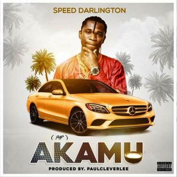 Speed Darlington Akamu Audio Download