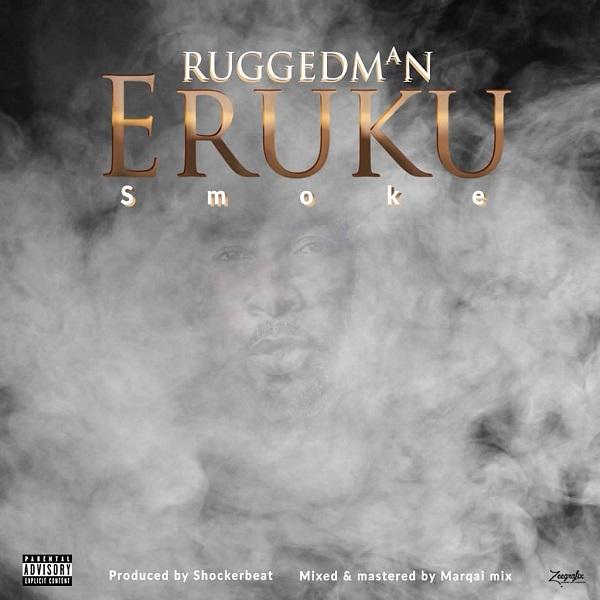 Ruggedman Eruku Mp3 Download Audio