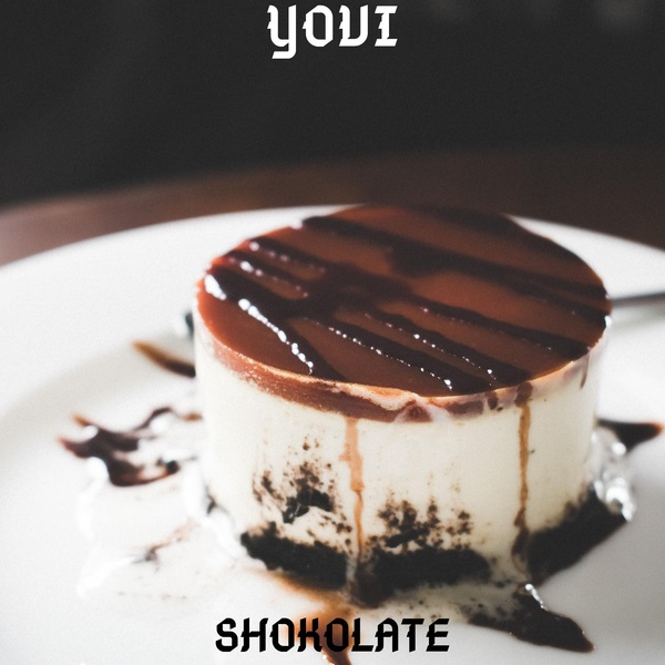 Yovi Shokolate Mp3 Download Audio