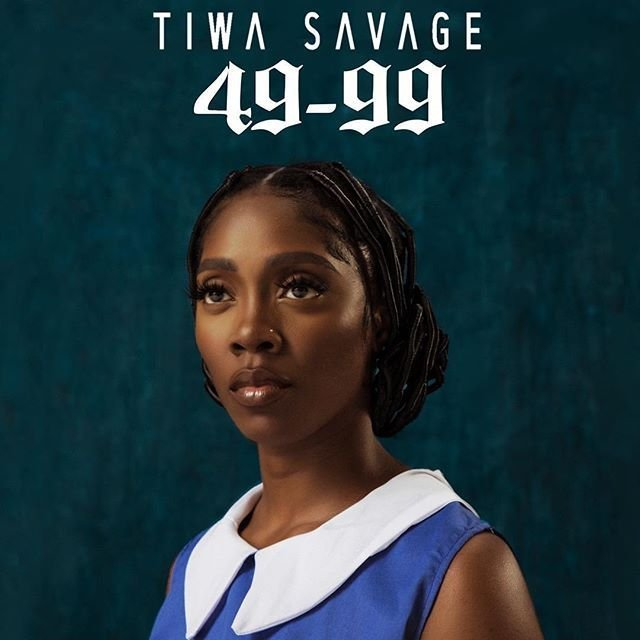 "[Music] Tiwa Savage – ""49-99"""