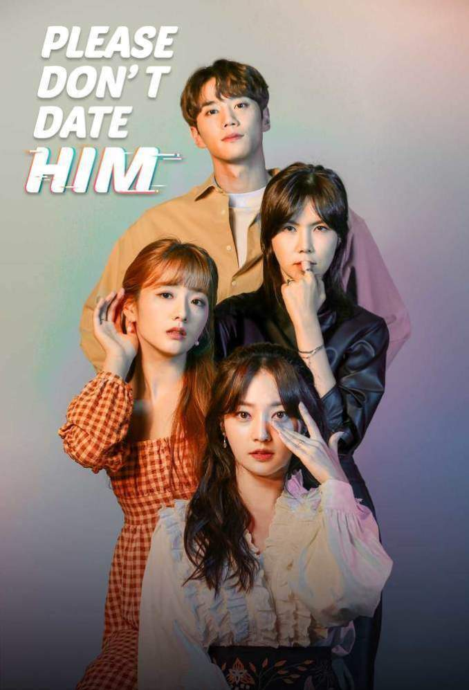 Please Don't Date Him Season 1 Mp4 Download