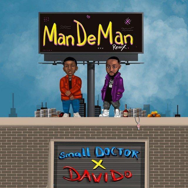 "Small Doctor – ""Mandeman"" (Remix) ft. Davido"