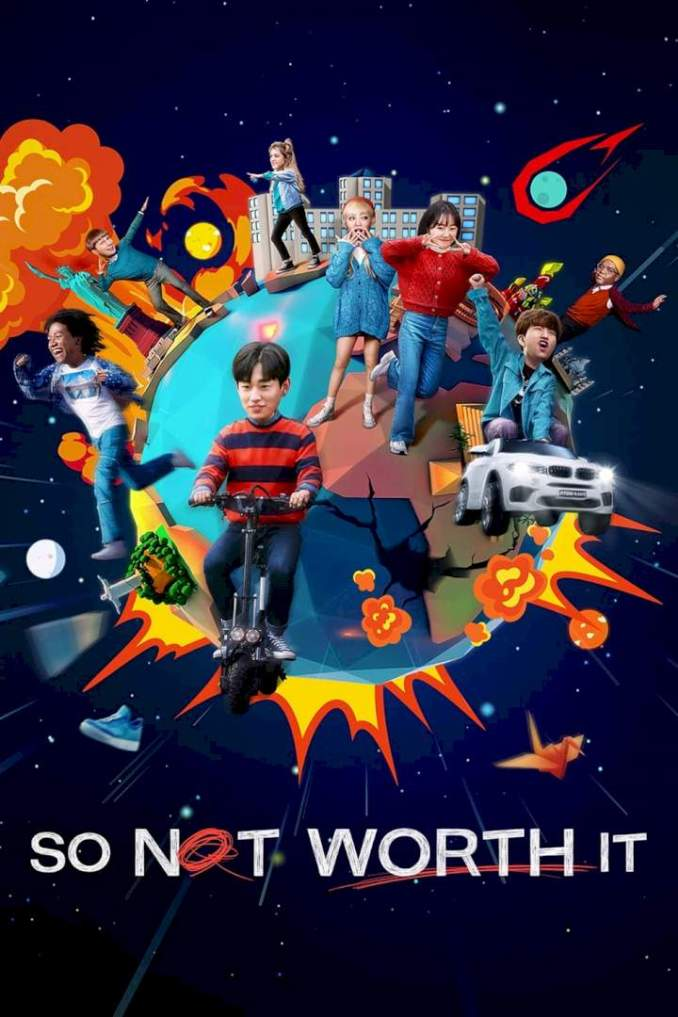 So Not Worth It Season 1 Mp4 Download