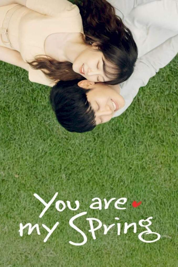 You Are My Spring Season 1 Mp4 Download