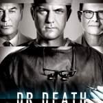 [Movie] Dr. Death Season 1 Episode 3 | Mp4 Download