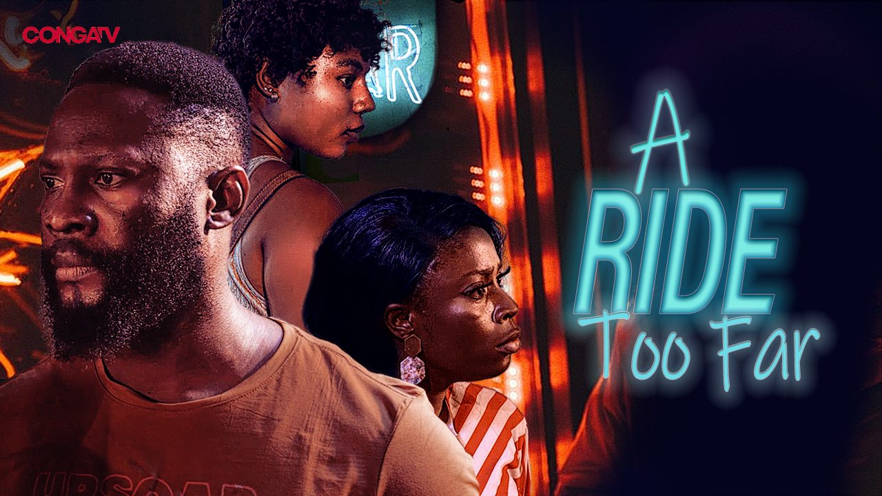 [Movie] A Ride Too Far – Nollywood Movie | Mp4 Download