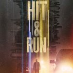 [Movie] Hit and Run Season 1 Episode 1 – 9 (Complete)   Mp4 Download