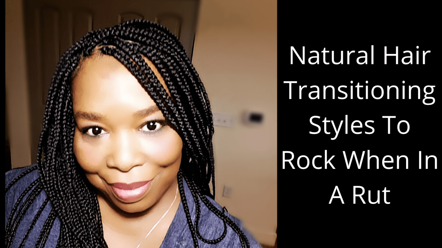 Natural Hair Transitioning can be challenging but we are going to make it easier with some beautiful styles that are great for lasting styles.