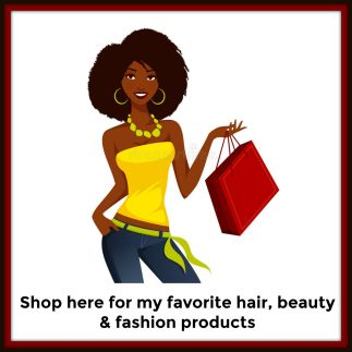 Shop for my favorite natural hair, beauty and fashion picks!