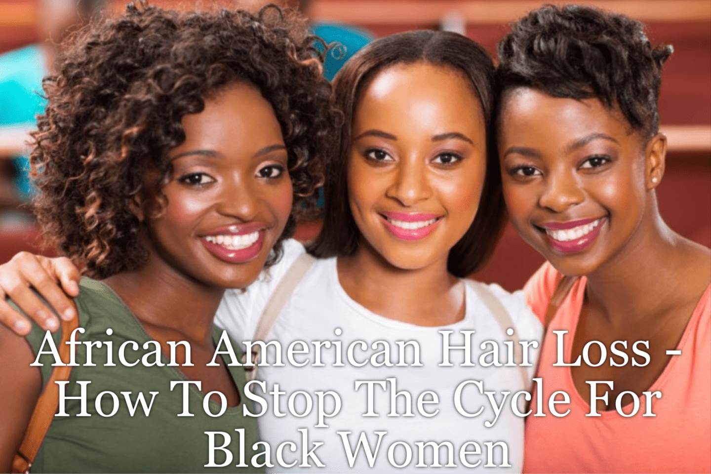 African American Hair Loss - How To Stop The Cycle For Black Women as this problem continues to grow and we need address it head-on. Here's what to do.