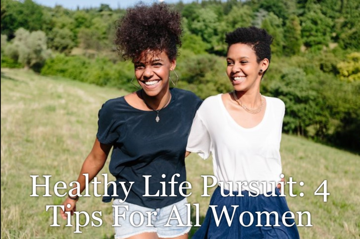 We are all on the quest for a healthy life but all too often we don't know how to get there. There are four very basic steps to get you there for all women.