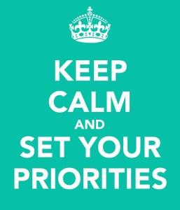 Sakin ol ve önceliklerini belirle...