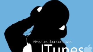 Comment se débarrasser des Doublons sur iTunes ?