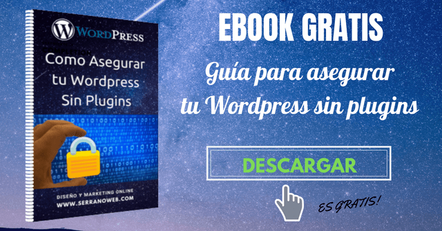 Ebook: cómo Asegurar tu WordPress sin Plugins