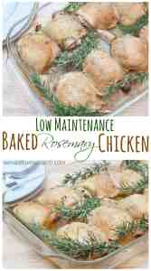 Set it and forget it, low maintenance Baked Rosemary Chicken. The perfect weeknight meal