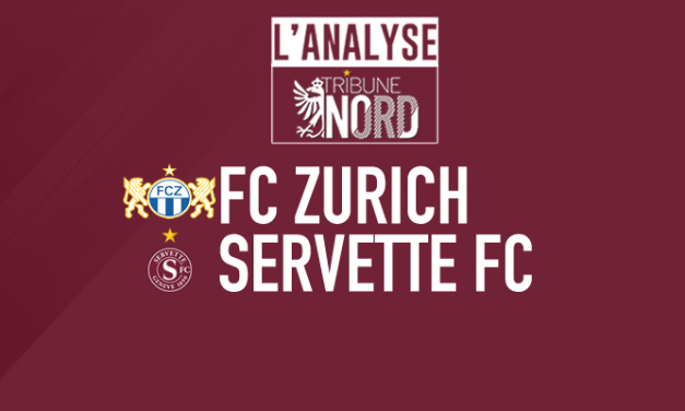 Zurich – Servette : L'analyse du match