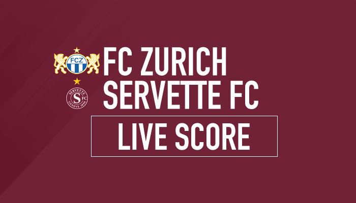 Zurich-Servette : Le livescore du match