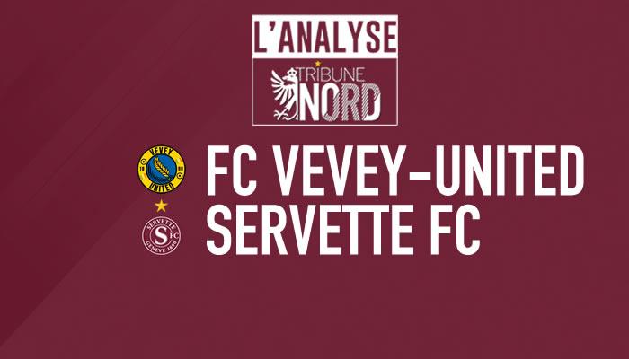 Vevey – Servette : L'analyse du match