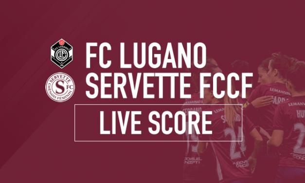 FC Lugano – Servette FCCF : le livescore