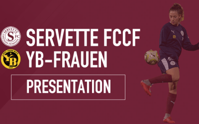 Servette FCCF – YB Frauen : La consécration est proche
